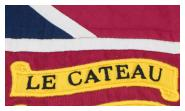 LE CATEAU Queen's Colour Battle Honour